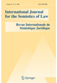 International Journal for the Semiotics of Law - Revue internationale de Semiotique juridique**